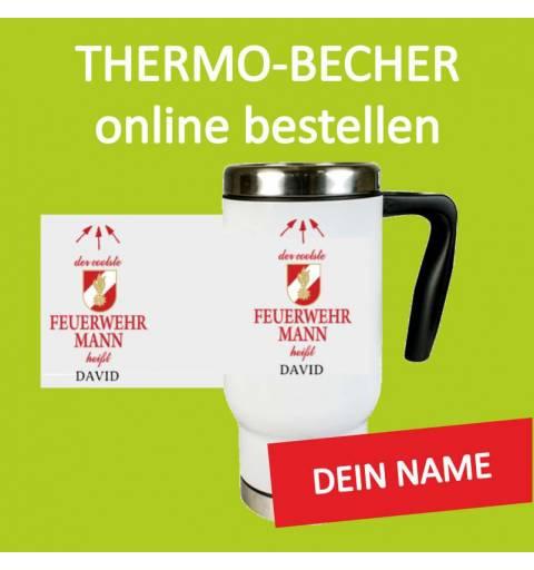 Thermobecher, Feuerwehrtasse, Tasse für Feuerwehr, Feuerwehrgeschenk