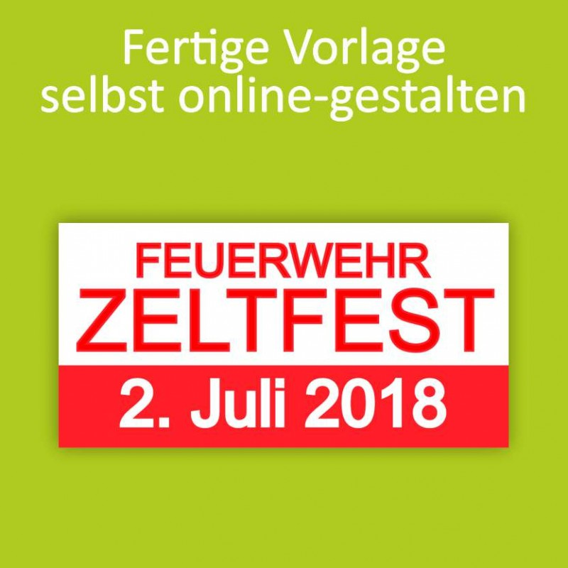 Banner online bestellen, Banner online gestalten, Transparente online bestellen, Transparente online gestalten, Zeltfest
